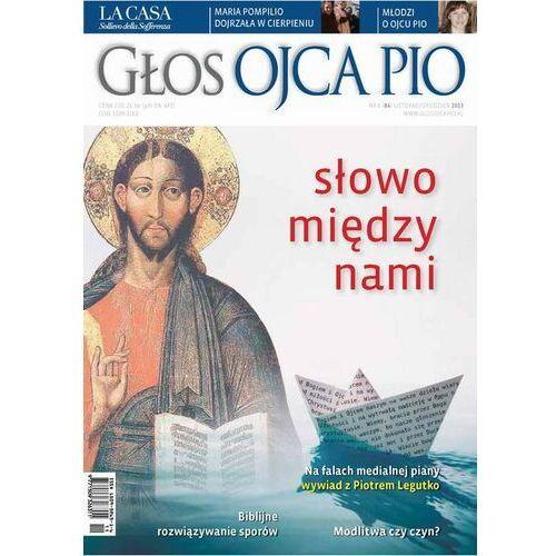 Głos Ojca Pio nr 6 (84) listopad/grudzień 2013 - praca zbiorowa - ebook
