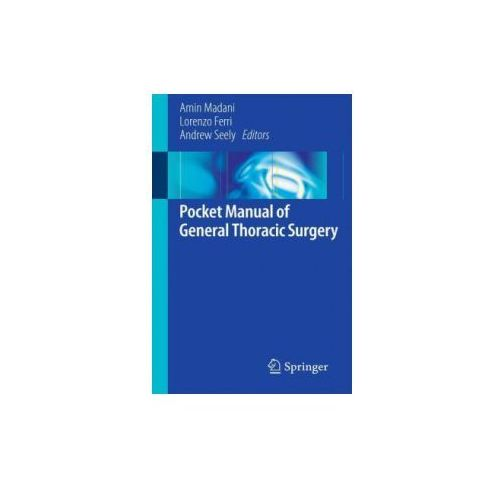 Pocket Manual of General Thoracic Surgery (9783319174969)