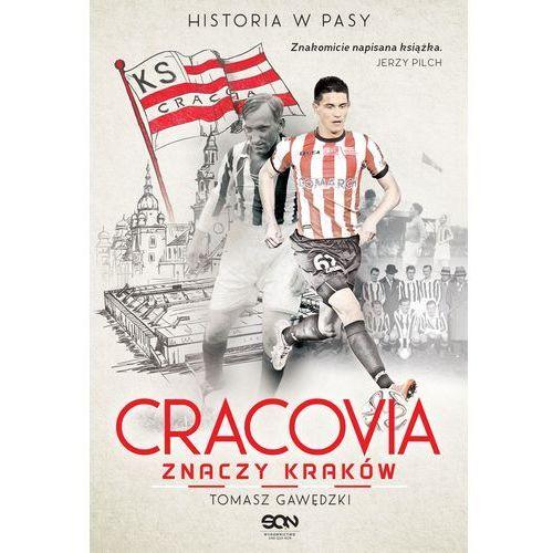 Cracovia znaczy Kraków. Historia w Pasy (2016)