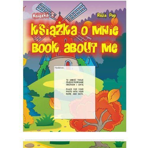 Książka o mnie. Book about me. Część 2 (79 str.)