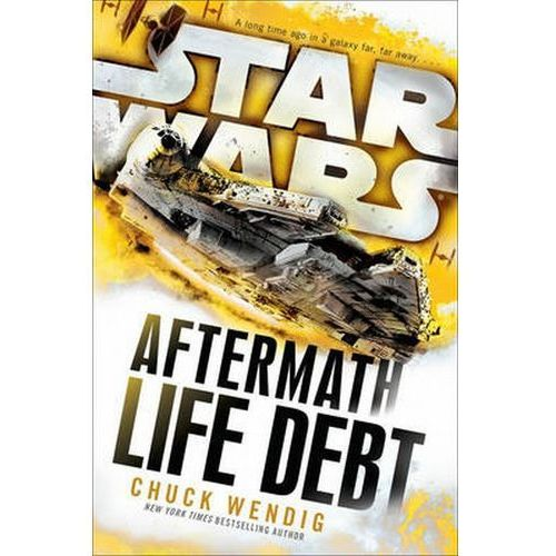 Star Wars: Aftermath: Life Debt (500 str.)