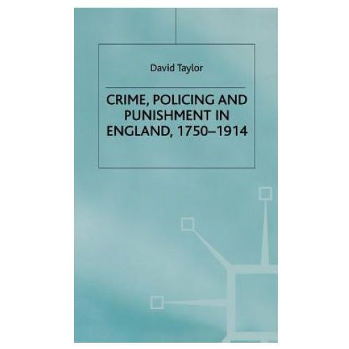 Crime, Policing and Punishment in England, 1750-1914 (9780333641989)