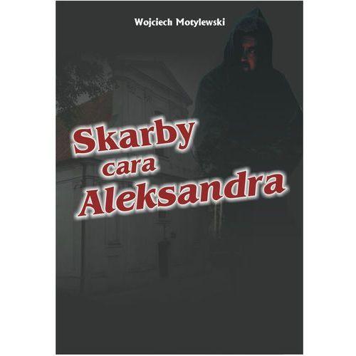 Skarby cara Aleksandra (260 str.)