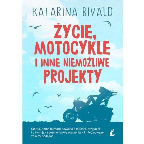 Życie, motocykle i inne niemożliwe projekty, oprawa miękka