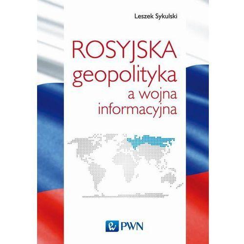 Rosyjska geopolityka a wojna informacyjna, oprawa miękka