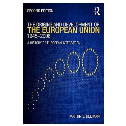 Origins & Development of the European Union 1945-2008 (9780415435611)