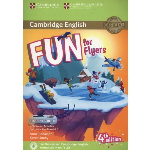 Fun for Flyers Student's Book + Online Activities + Audio + Home Fun Booklet 6, oprawa miękka