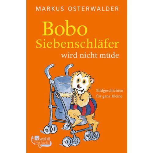 Bobo Siebenschläfer wird nicht müde (9783499216497)
