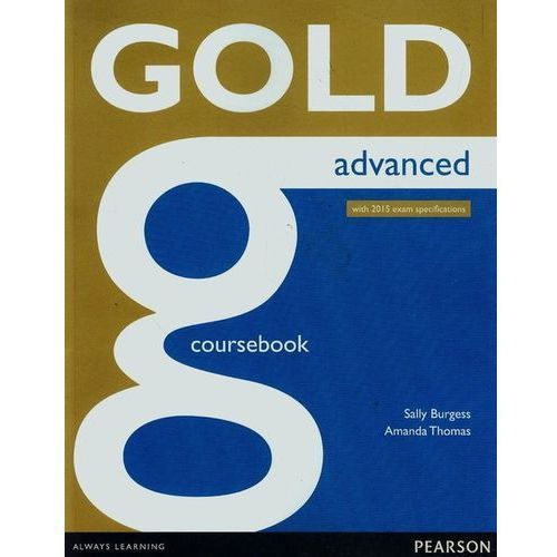 Gold Advanced Coursbook Online Audio (2014)
