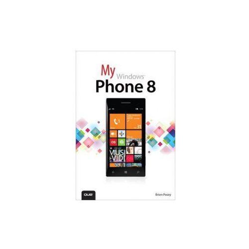 My Windows Phone 8 (9780789748539)