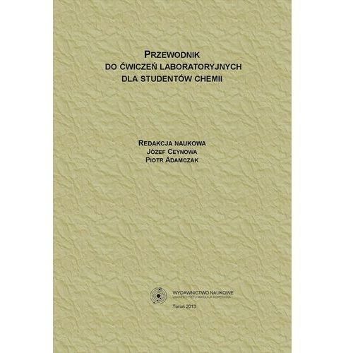 Przewodnik do ćwiczeń laboratoryjnych dla studentów chemii - No author - ebook