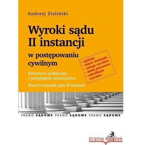 Wyroki sądu II instancji w postępowaniu cywilnym, Zieliński Andrzej