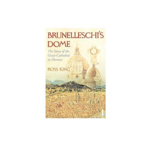 Brunelleschis Dome, King, Ross
