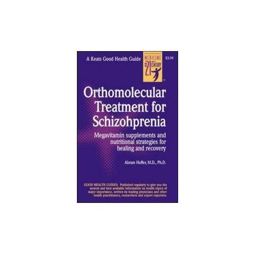 Orthomolecular Treatment For Schizophrenia, Hoffer, Abram