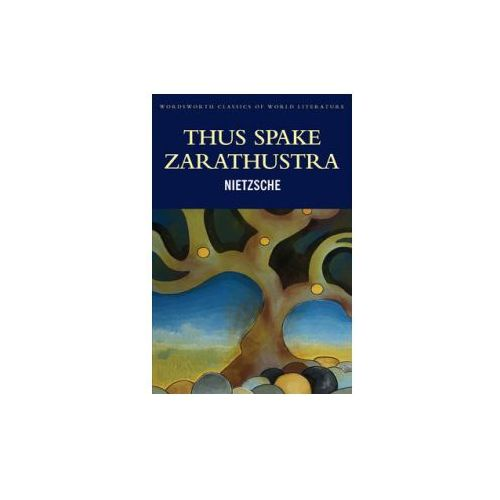 Thus Spake Zarathustra (9781853267765)