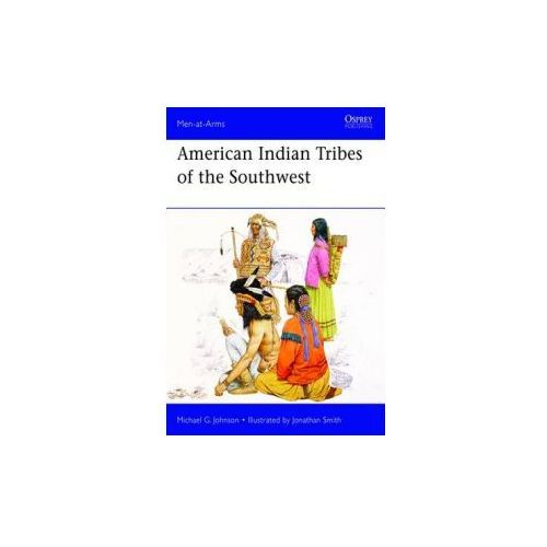 American Indian Tribes of the Southwest (9781780961866)