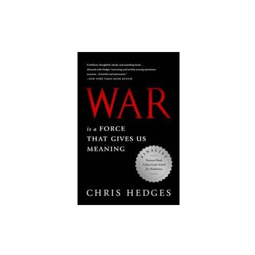 War Is a Force that Gives Us Meaning (9781610393591)