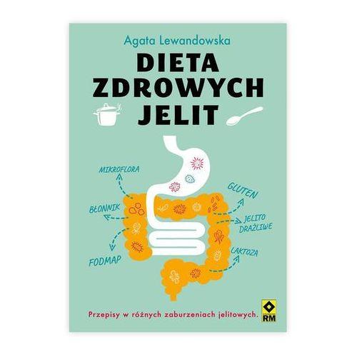 Dieta zdrowych jelit - Agata Lewandowska, Agata Lewandowska