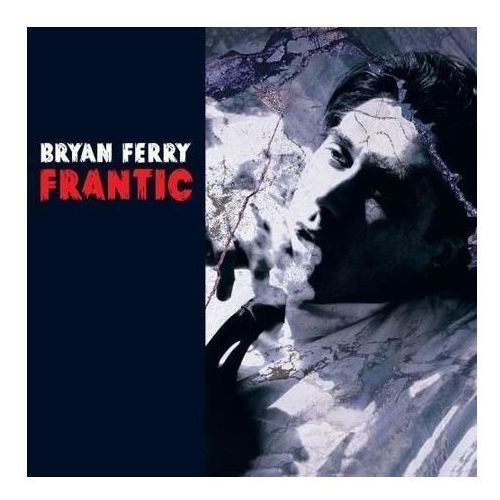 Frantic - Bryan Ferry (Płyta CD)