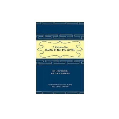 Dictionary of the Huang Di Nei Jing Su Wen