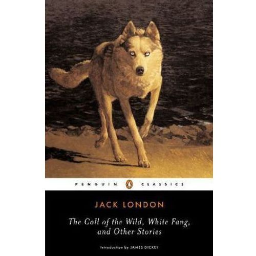 Call of the Wild, White Fang and Other Stories, London, Jack