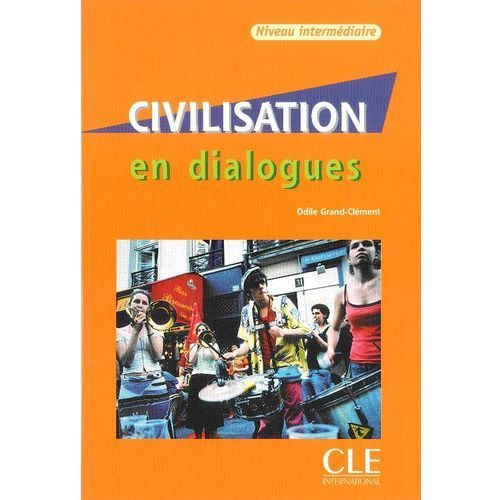 Civilisation en dialogues intermediaire CD audio, Grand - Clement Odile