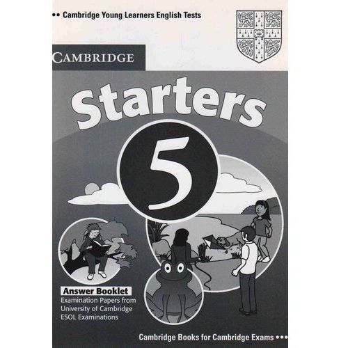 Cambridge Young Learners English Tests Second Edition Starters 5 Answer Booklet, Cambridge University Press