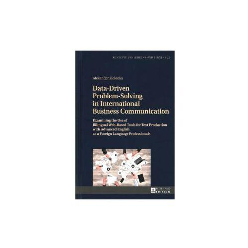 Data-Driven Problem-Solving in International Business Communication (9783631674451)