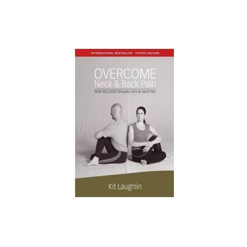 Overcome Neck & Back Pain, 4th Edition (9781877020995)