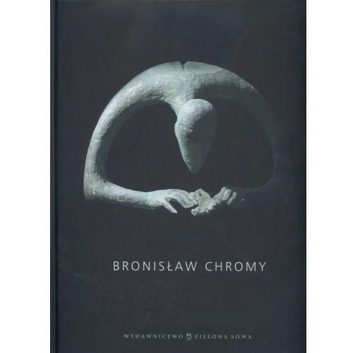 Jerzy Madeyski. Bronisław Chromy. (Wersja polsko - angielska)., książka w oprawie twardej