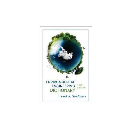 Environmental Engineering Dictionary (9781598889703)