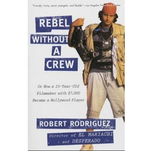Rebel Without a Crew