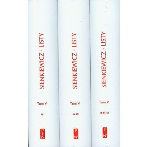 Listy Sienkiewicz Tom V Część 1-3 - Henryk Sienkiewicz (9788306032246)