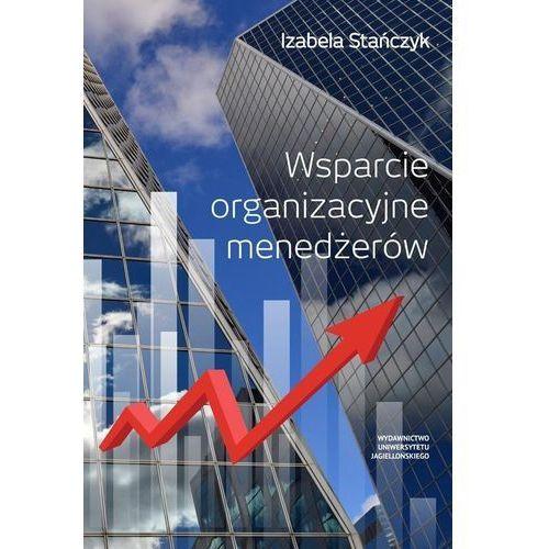 Wsparcie organizacyjne menedżerów, Izabela Stańczyk