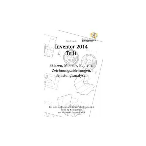 Autodesk© Inventor 2014 Teil1 (9783732245574)