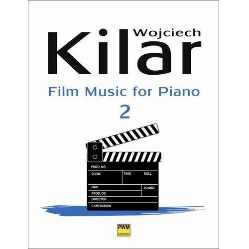 Pwm kilar wojciech - muzyka filmowa na fortepian, z.2