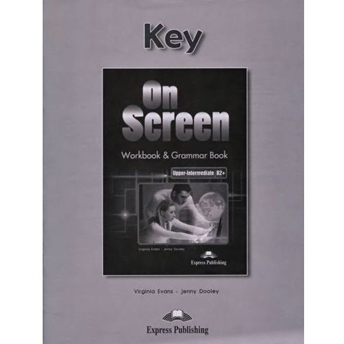 On Screen Upper-Intermediate B2 Workbook & Grammar Book Key (2016)