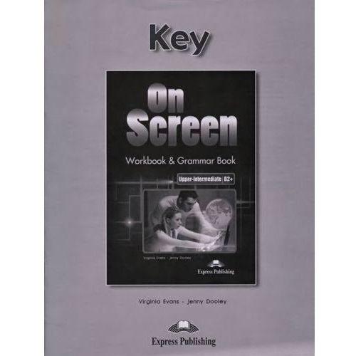 On Screen Upper-Intermediate B2 Workbook & Grammar Book Key, oprawa miękka