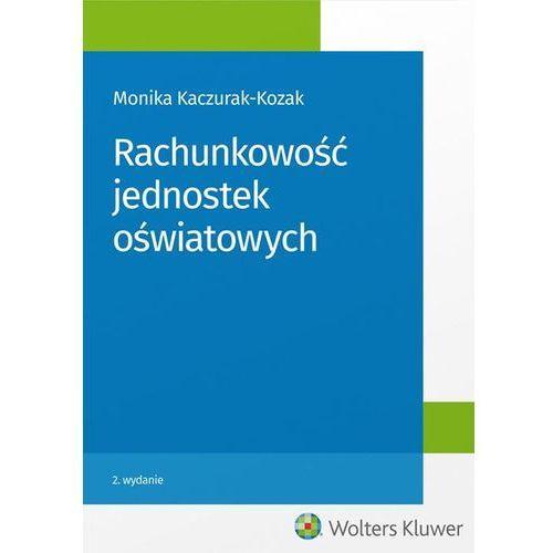 Rachunkowość jednostek oświatowych - Dostawa 0 zł, Wolters Kluwer