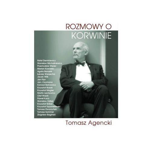 Rozmowy o Korwinie - Tomasz Agencki