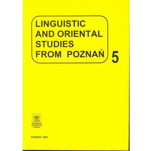 Linguistic and oriental studies from Poznań vol. 5 (2003)
