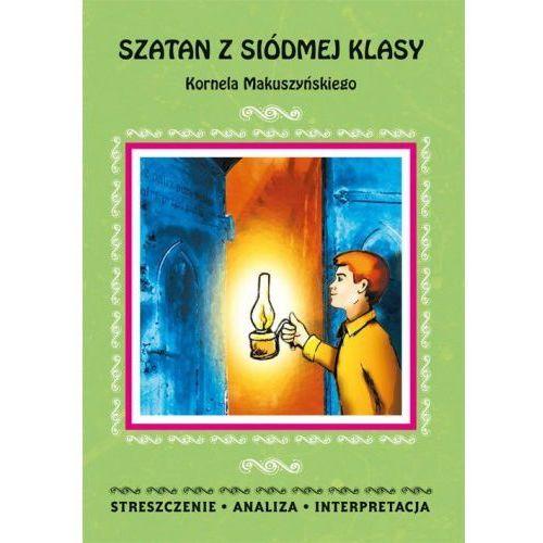 Szatan z siódmej klasy Kornela Makuszyńskiego - Magdalena Zambrzycka, Magdalena Zambrzycka