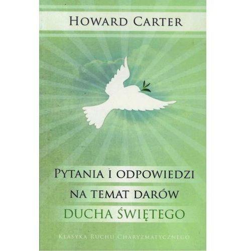 Pytania i odpowiedzi na temat darów Ducha Świętego (156 str.)