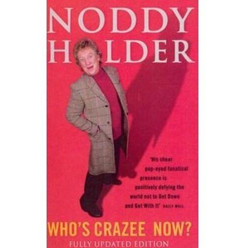 Who's Crazee Now? Verrico, Lisa; Holder, Noddy