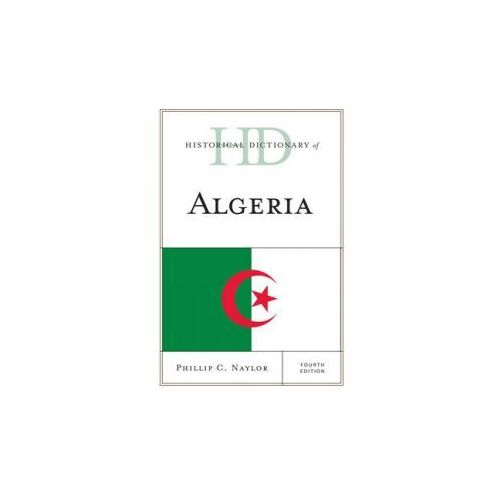 Historical Dictionary of Algeria (9780810879188)