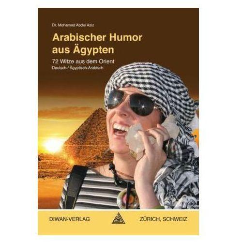 Arabischer Humor aus Ägypten Abdel Aziz, Mohamed (9783037231241)