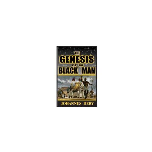 The Genesis Of The Black Man (9781941247419)