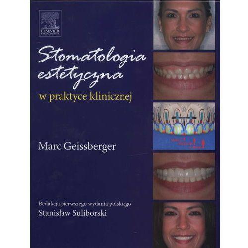 Stomatologia estetyczna w praktyce klinicznej (338 str.)