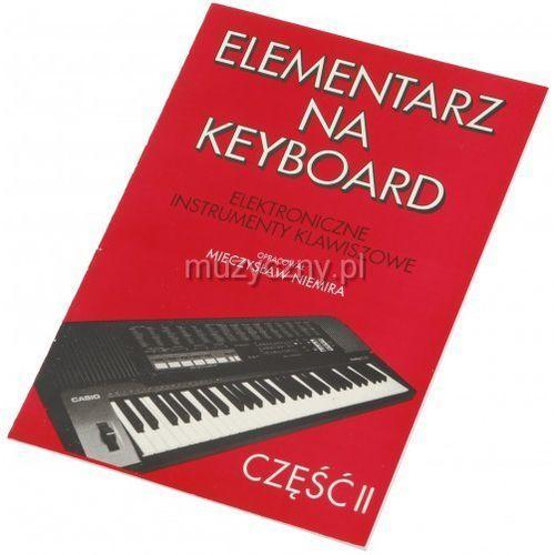 AN Niemira Mieczysław - Elementarz na keyboard cz. II