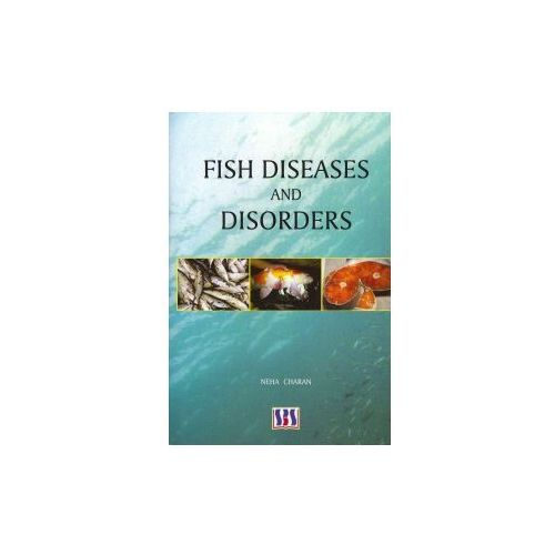 Fish Diseases and Disorders (9789380090498)